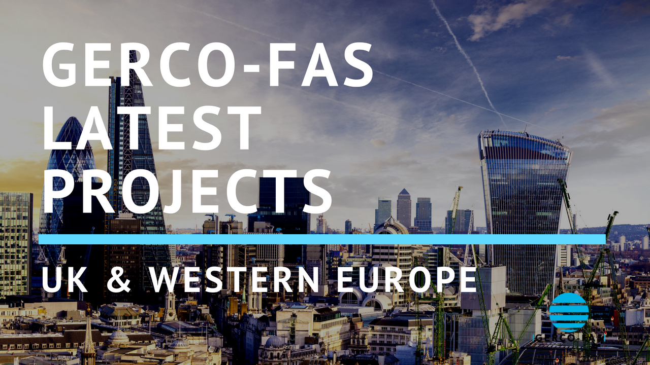 gerco-fas-latest-projects-uk-and-western-europe